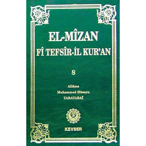 El-Mîzân Fî Tefsîr'il-Kur'ân c.8