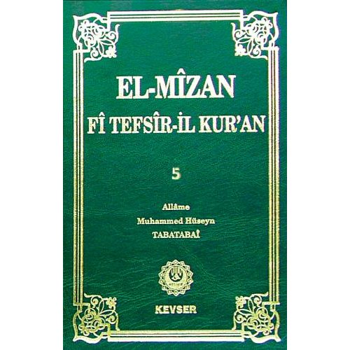 El-Mîzân Fî Tefsîr'il-Kur'ân c.5