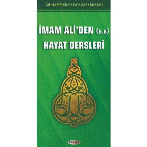 İmam Ali'den (a.s) Hayat Dersleri