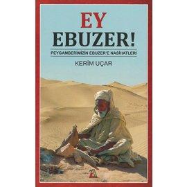 Ey Ebuzer!