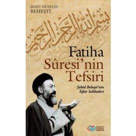 Fatihâ Suresi'nin Tefsiri