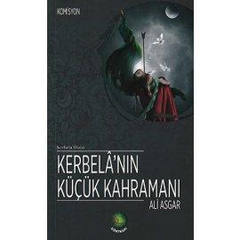 Kerbalâ'nın Küçük Kahramanı - Ali Asgar