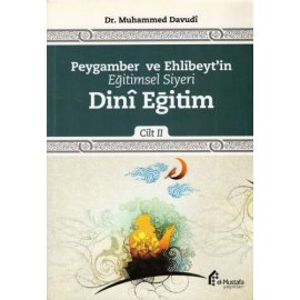 Peygamber ve Ehlibeyt'in Eğitimsel Siyeri - C.2 - Dinî Eğitim