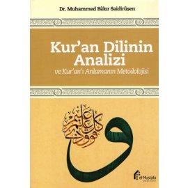 Kur'an Dilinin Analizi ve Kur'an'ı Anlama Metodolojisi
