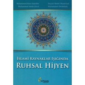 İslamî Kaynaklar Işığında Ruhsal Hijyen