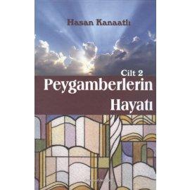 Peygamberlerin Hayatı - C.2
