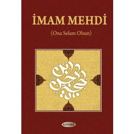 İmam Mehdi (Ona Selam Olsun)