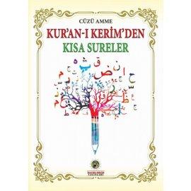 Amme Cüzü Kur'an-ı Kerim'den Kısa Sureler