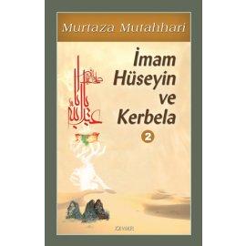 İmam Hüseyin (a.s) ve Kerbela c.2