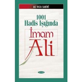 1001 Hadis Işığında İmam Ali (a.s) (Ciltli)