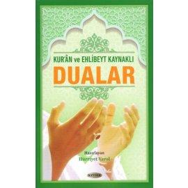 Kur'ân ve Ehl-i Beyt Kaynaklı Dualar (Karton Kapak)
