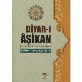 Diyar-ı Âşikan - Sahife-i Seccadiye Şerhi