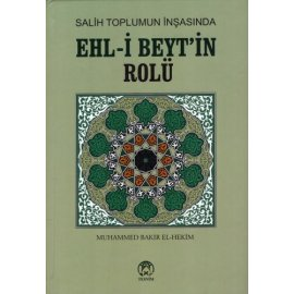 Salih Toplumun İnşasında Ehl-i Beyt'in Rolü