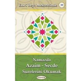 Namazda Azaim-Secde Surelerini Okumak