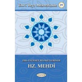 Ehl-i Sünnet Rivayetlerinde Hz. Mehdi (a.f)