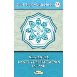Kur'ân'da Lanet ve Sebbetmenin Anlamı