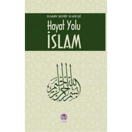 Hayat Yolu İslam