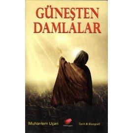 Güneşten Damlalar (Hz. Muhammed Mustafa'nın -s.a.a- Hayatı)