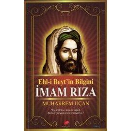 Ehl-i Beyt'in Bilgini İmam Rıza (a.s)