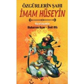 Özgürlerin Şahı İmam Hüseyin (a.s)