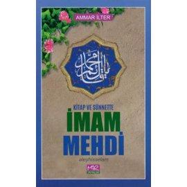 Kitap ve Sünnette İmam Mehdi (a.f)