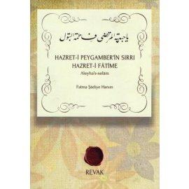 Hazret-i Peygamber'in Sırrı Hazret-i Fâtime (s.a)