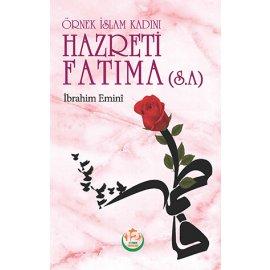 Örnek İslam Kadını Hazreti Fatıma (s.a)