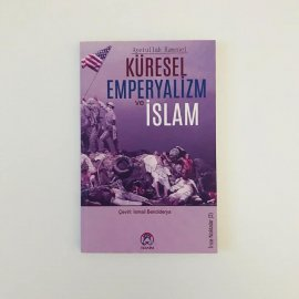 Küresel Emperyalizm ve İslam