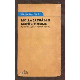Molla Sadrâ'nın Kur'ân Yorumu