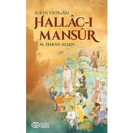 Hallâc-ı Mansur ( Aşk'ın Yadigârı )