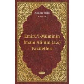Emîrü'l-Müminin İmam Ali'nin (a.s) Faziletleri