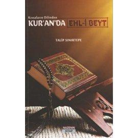 Kıssaların Dilinden Kur'an'da Ehl-i Beyt